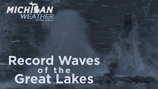 Record Waves of the Great Lakes