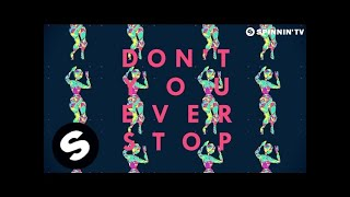 Ummet Ozcan - Don't Stop (Official Lyric Video)