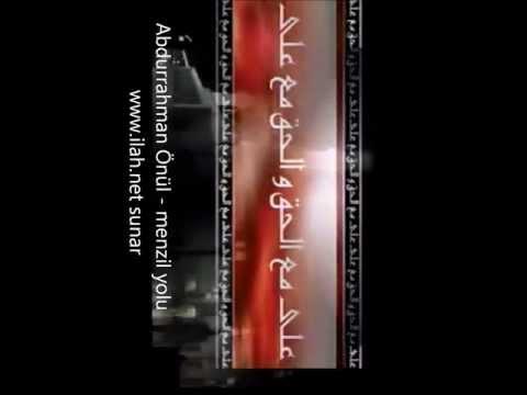 Abdurrahman Önül - menzil yolu  menzil ilahileri,ilahiler,ilahi dinle www.ilah.net