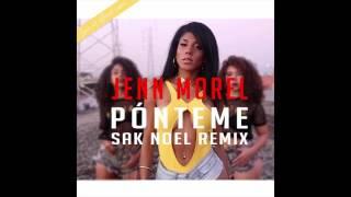 Jenn Morel - Ponteme (Sak Noel Remix)