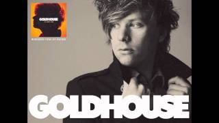GOLDHOUSE - Take Off Your Halo