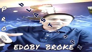 BROKE *bLASTrapz* Prod EDOBY Deep Story Rap Hip Hop Instrumental Beat 2017