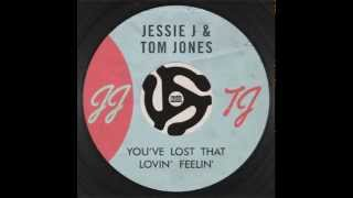 Jessie J & Tom Jones - You've Lost That Lovin' Feelin' (Studio Version)