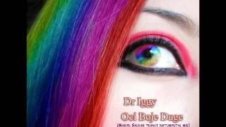 Dr Iggy - Oci Boje Duge (miguel salvas trance instumental mix)