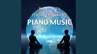 Most Relaxing Piano Music