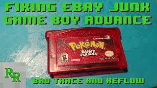 Fixing eBay Junk - Game Boy Advance Game - Game Won't Boot Up - Pokemon Ruby