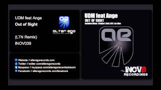 UDM feat Ange - Out of Sight (LTN Remix) [INOV8]