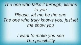 Lonestar - I Want To Be The One Lyrics