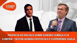 Profecia de Daciolo sobre Gideões começa a se cumprir - Pastor quebra protocolo e surpreende igreja