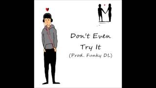 Tribute to Nujabes: Don't Even Try It (Prod. Funky DL)