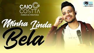 Caio Costta - Minha Linda Bela || Áudio Oficial