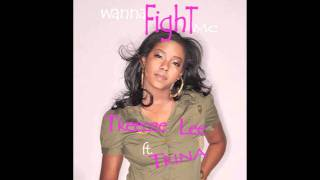 Treecee Lee - Wanna Fight Me featuring Trina