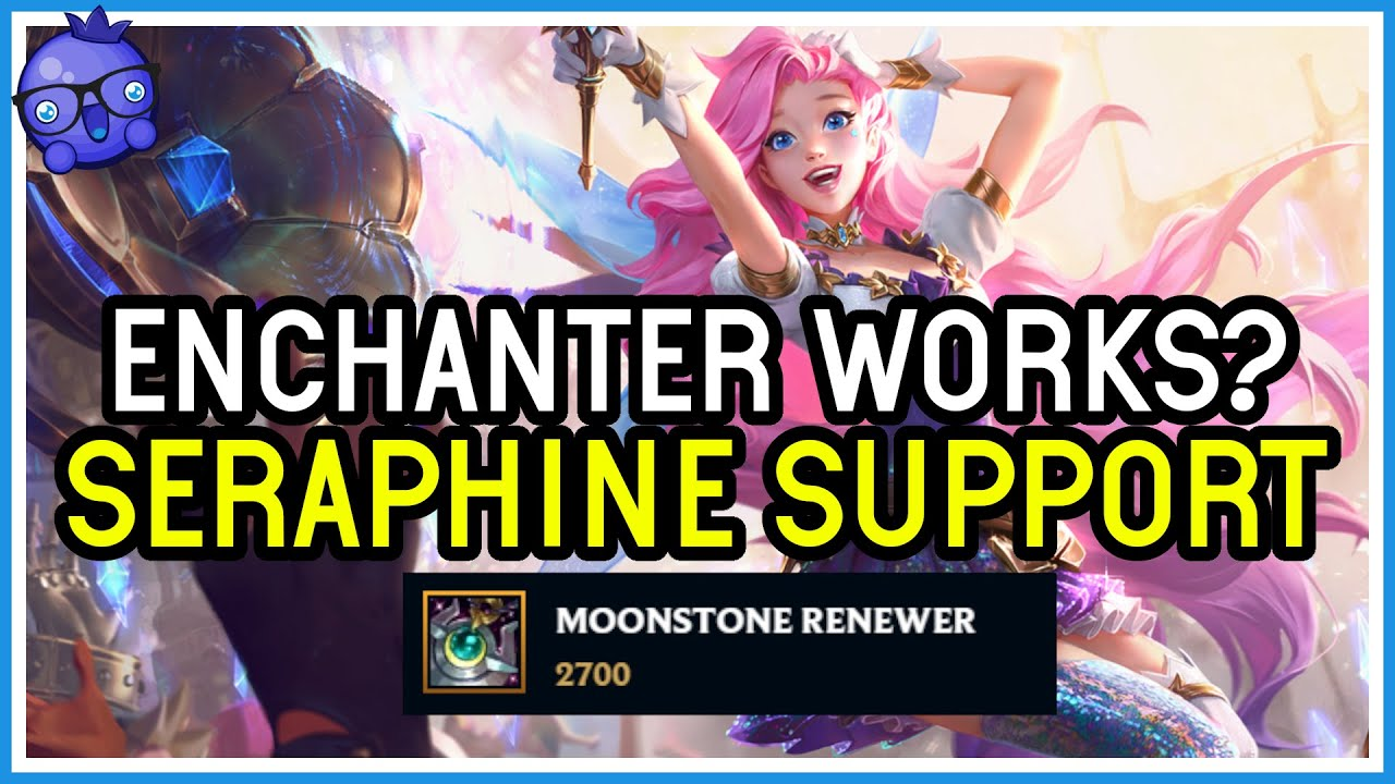Bizzleberry - MOONSTONE SERAPHINE SUPPORT! Is this the new way to build her? - League of Legends