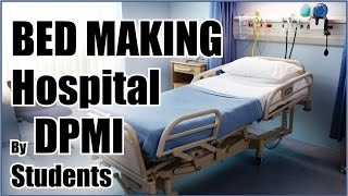What is BED MAKING?  Hospital bed making patient by DPMI Paramedical Students
