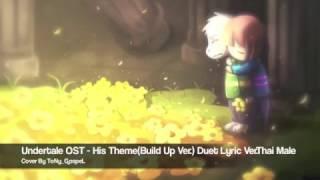 Undertale OST - His Theme(Build Up Ver.) Duet Lyric Ver.Thai Male | ToNy_GospeL