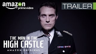 The Man In The High Castle   Official Trailer   Amazon Exclusive Series