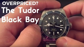 Is the Tudor Black Bay an Overpriced ETA Piece of Garbage?