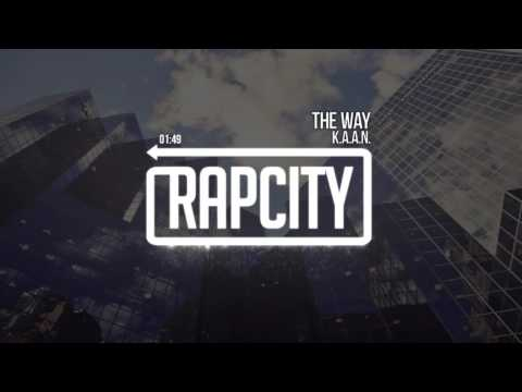 K.A.A.N. - The Way (Prod. ORBT)