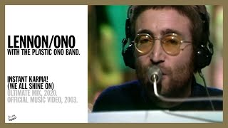 John Ono Lennon - Instant Karma! (We All Shine On)