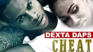 Dexta Daps - Cheat On You (I'm Sorry) [Rude Awakening Riddim] May 2015