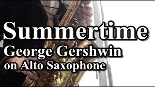 Summertime   George Gershwin   on Alto Saxophone