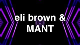 Eli Brown & MANT - Feel Good