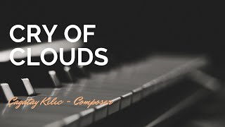Emotional Music - Cry of Clouds - Nightmares of Mountains