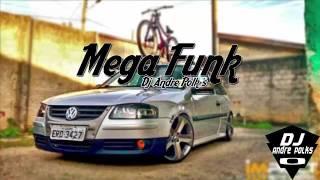 Mega Funk Consciente 2017 (DJ Andre Polk´s)