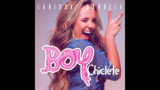 Larissa Manoela - Boy Chiclete