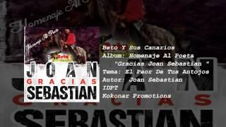 Beto Y Sus Canarios - El Peor de Tus Antojos (Album 2015)