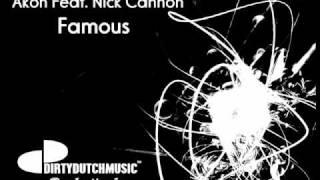 DJ D-Noiize  Akon Feat Nick Cannon - Famous.wmv