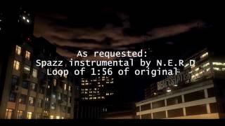 Spazz Instrumental by N.E.R.D with loop of bridge