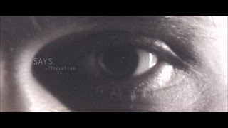 SAYS - Silhouettes [Official Music Video]
