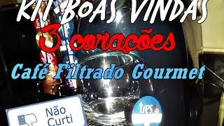 """KIT BOAS VINDAS 3 CORAÇÕES CAFÉ FILTRADO GOURMET'""""REPROVADO"""""""