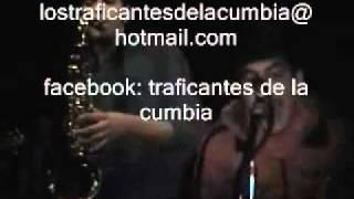 traficantes de la cumbia - Arrepientete (mala gata).wmv