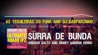 As Tequileiras do Funk and DJ Gasparzinho - Surra de Bunda (Gregor Salto and Sidney Samson remix)