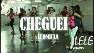 Cheguei - Ludmilla (Coreografia) Lele Casagrande