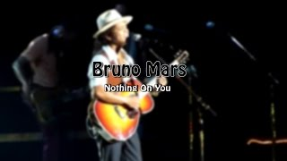 Bruno Mars - Nothing On You (Live)  Berlin