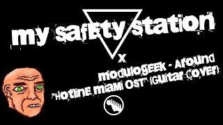 "Modulogeek – Around ""Hotline Miami OST"" (Guitar Cover)"