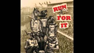 Run For It! - No Way Out (w/Lyrics)