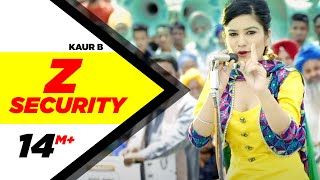Z Security | Kaur B | Desi Robinhood | Latest Punjabi Song 2015 | Speed Records