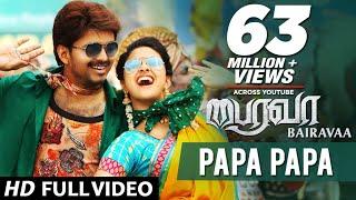 PaPa PaPa Video Song   Bairavaa Video Songs   Vijay, Keerthy Suresh   Santhosh Narayanan width=