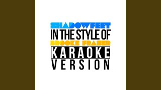 Shadowfeet (In the Style of Brooke Fraser) (Karaoke Version)