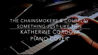 The Chainsmokers & Coldplay - Something Just Like This (HQ piano cover)