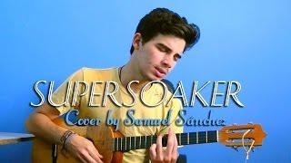 Supersoaker - Kings of Leon (Cover @samschez) HD