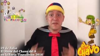 El Show del Chavo del 8 para todos los peques de Tlapacoyan