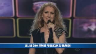Celine Dion rührt Publikum zu Tränen