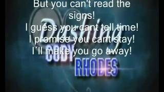 Cody Rhodes WWE theme song with lyrics  'Smoke and Mirros