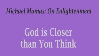 God is Closer than You Think, by Michael Mamas