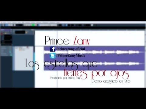 Las Estrellas Que Tienes Por Ojos de Prince Zany Letra y Video